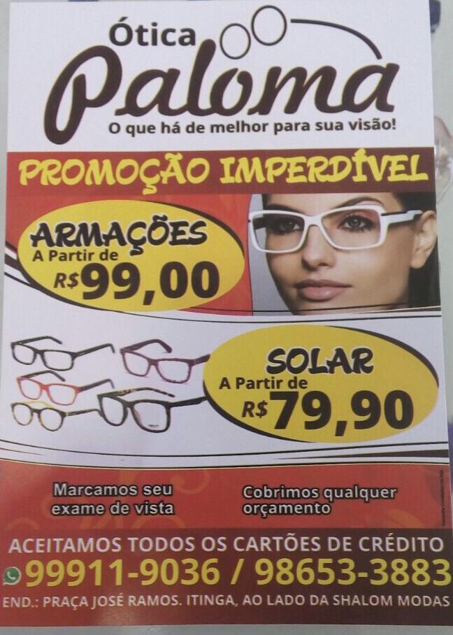 Ótica Paloma, a melhor da Itinga  confira – Blog do Lau 49e75198dc